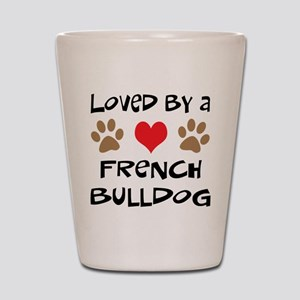 Loved By A French Bulldog Shot Glass