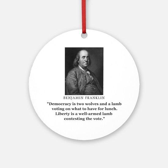 Ben Franklin Contest the Vote Quote Ornament (Roun