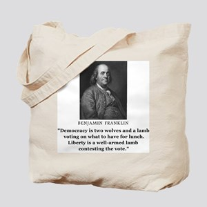 Ben Franklin Contest the Vote Quote Tote Bag