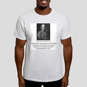 Ben Franklin Contest the Vote Quote Ash Grey T-Shi