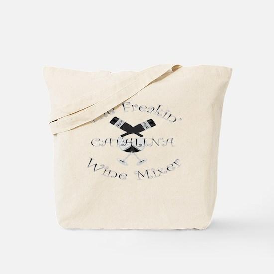 Cute Catalina wine mixer Tote Bag