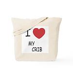 I heart my crib Tote Bag