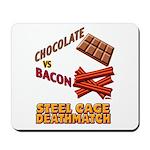 Chocolate VS Bacon Mousepad