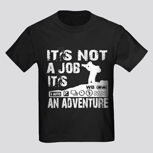 it's not ajob it's an adventu Kids Dark T-Shirt