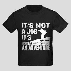 it's not ajob it's an adventu Kids Dark T-Shirt