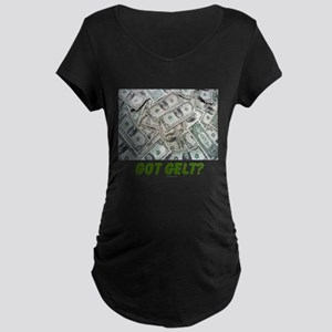 Got Gelt? Jewish Maternity Dark T-Shirt