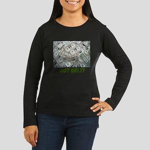 Got Gelt? Jewish Women's Long Sleeve Dark T-Shirt
