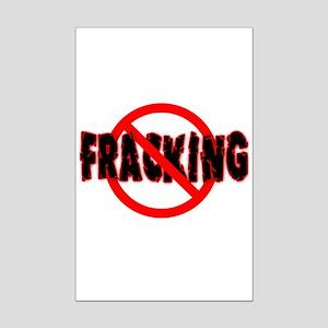 FRACKING Say NO to Fracking Mini Poster Print