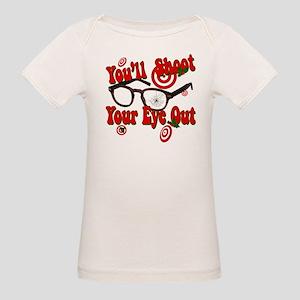 You'll shoot your eye out! Organic Baby T-Shirt