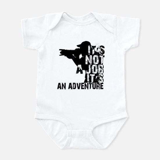it's not ajob it's an adventu Infant Bodysuit