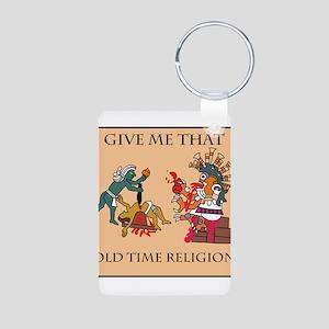 Old Time Religion Aluminum Photo Keychain