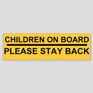 stay back Sticker (Bumper)