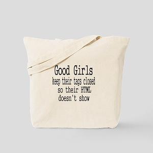 Good Girls Close HTML Tags Tote Bag