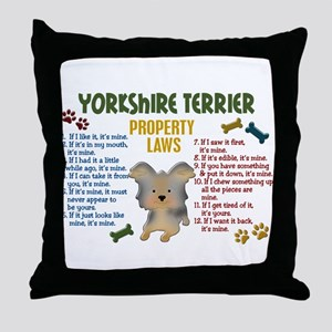 Yorkshire Terrier Property Laws 4 Throw Pillow