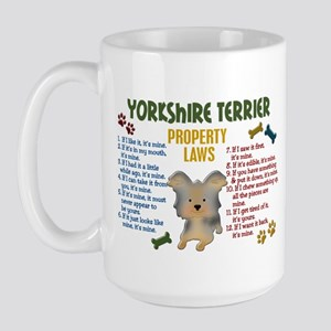 Yorkshire Terrier Property Laws 4 Large Mug