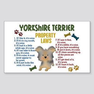 Yorkshire Terrier Property Laws 4 Sticker (Rectang
