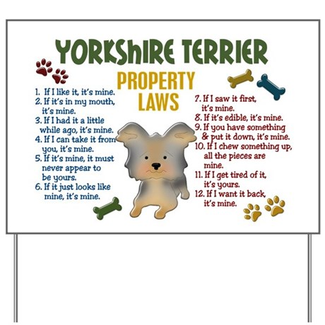 Yorkshire Terrier Property Laws 4 Yard Sign