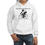 The older I get...Cycling Hooded Sweatshirt