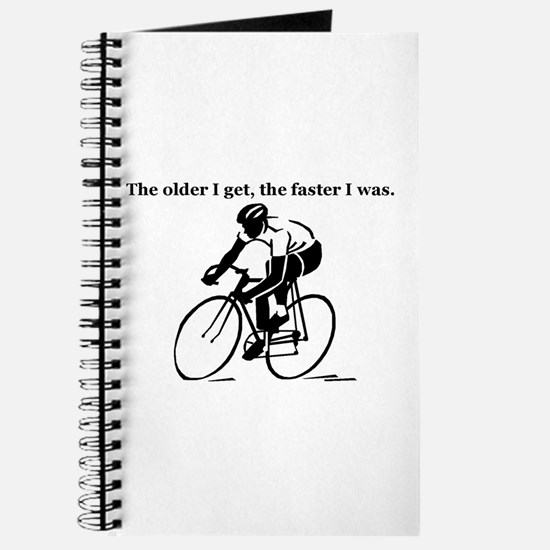 The older I get...Cycling Journal