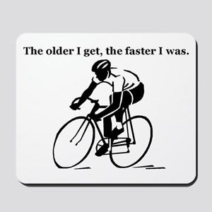 The older I get...Cycling Mousepad