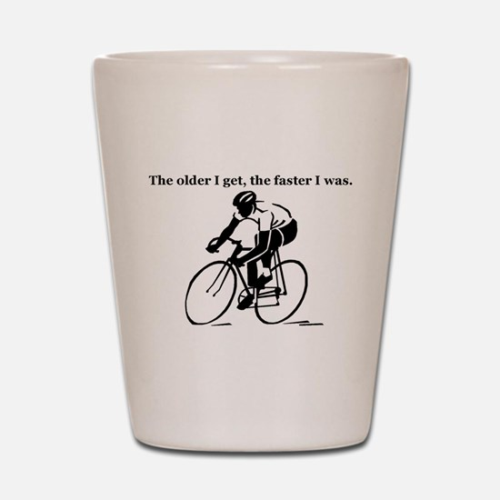 The older I get...Cycling Shot Glass