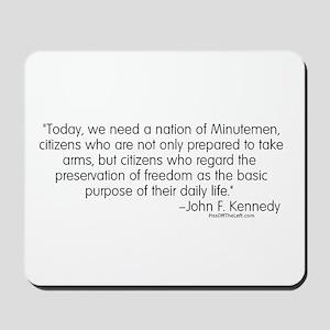 Kennedy: Nation of Minutemen Mousepad