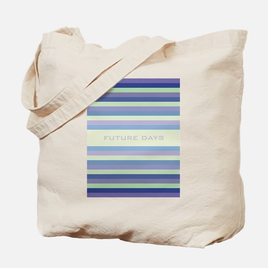 Future Days Tote Bag