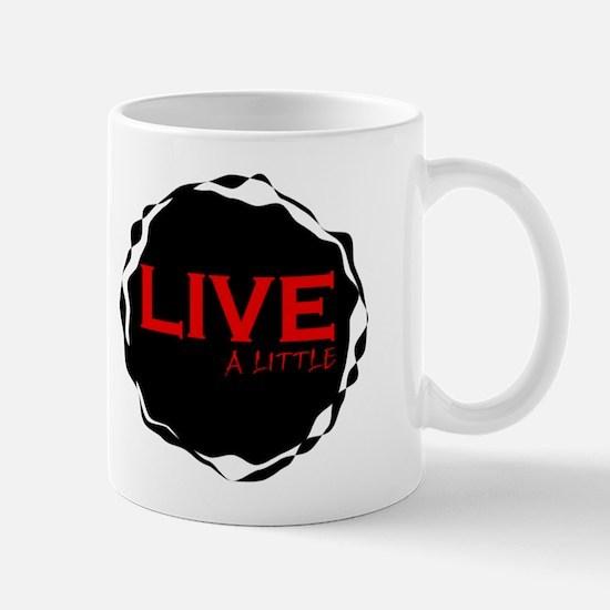 live a little Mug