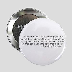 Roosevelt: Misdeeds of men Button