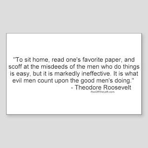 Roosevelt: Misdeeds of men Rectangle Sticker