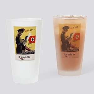 A NAZI IS SMART HE INVENTS NE Drinking Glass