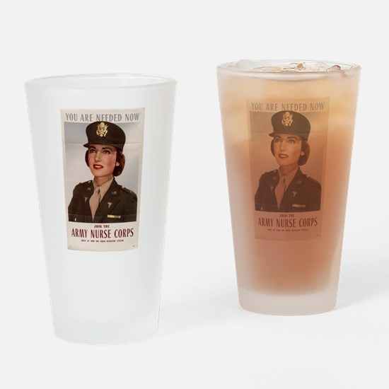 YOU ARE NEEDED NOW ARMY NURSE Drinking Glass