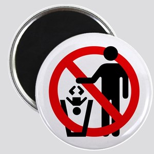 No Trashing Babies Magnet