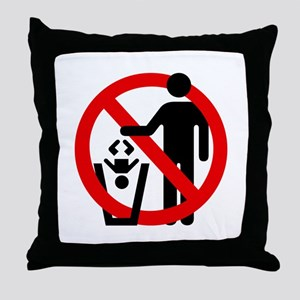 No Trashing Babies Throw Pillow