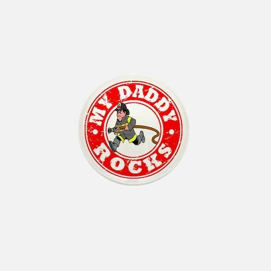 My Daddy Rocks - Fireman Mini Button