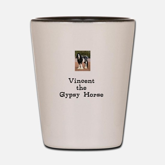Funny Gypsy vanner horse Shot Glass