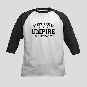 Future Umpire Like My Daddy Kids Baseball Jersey