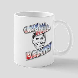 Give 'Em Hell Barry Mug