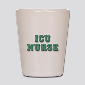 ICU Nurse Shot Glass