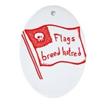 Flags Breed Hatred Ornament (Oval)
