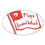 Flags Breed Hatred Sticker (Oval 50 pk)