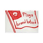 Flags Breed Hatred Rectangle Magnet