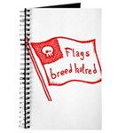 Flags Breed Hatred Journal