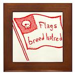 Flags Breed Hatred Framed Tile