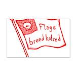 Flags Breed Hatred 22x14 Wall Peel