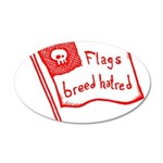 Flags Breed Hatred 38.5 x 24.5 Oval Wall Peel