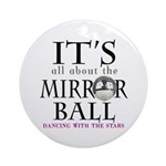 DWTS Mirror Ball Ornament (Round)