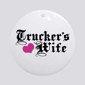 Trucker's Wife Ornament (Round)