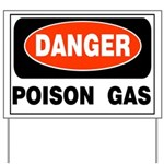 Poison Gas Yard Sign