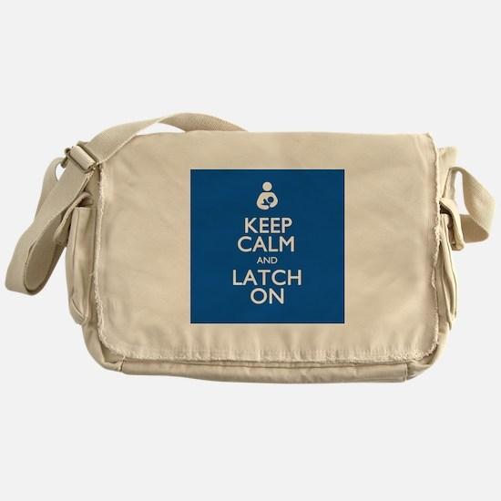 Keep Calm and Latch On Messenger Bag